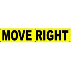 MOVE RIGHT Banner 12x60
